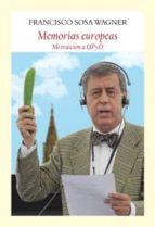 memorias europeas: mi traicion a upyd francisco sosa wagner 9788494376924