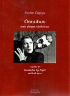 omnibus. tres piezas cinesicas-nacho cagiga-9788494491924