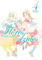 flores azules (vol. 4)-takako shimura-9788494540424