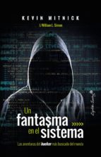 un fantasma en el sistema kevin mitnick william l. simon 9788494740824