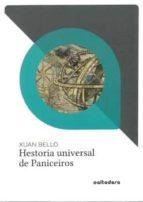 hestoria universal de paniceiros xuan bello 9788494755224