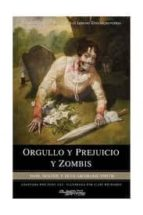 orgullo y prejuicio y zombis jane austen seth grahame smith 9788495070524
