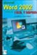 microsoft word 2002 de office xp: facil y rapido-luis navarro-sergio arboles-9788495318824