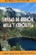 las mejores excursiones por sierras de urbion, neila y cebollera: 25 itinerarios a pie para conocer e interpretar este espacio natural rufo ganuza 9788495368324