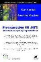programacion vb.net: guia practica para programadores (la voz de los expertos)-jonathan morrison-gary cornell-9788496097124