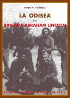 la odisea de la brigada abraham lincoln peter n. carroll 9788496133624