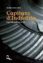 capitans d industria. explicats pels seus fills francesc canosa 9788496237124