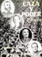 caza y poder (2ª edicion) vicente sanchez 9788496265424