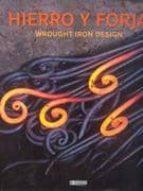 hierro y forja: wrought iron design-alex sanche vidiella-9788496449824