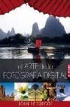 el arte de la fotografia digital john hedgecoe 9788496669024