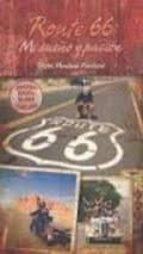 route 66. mi sueño y pasion victor muntane 9788496819924