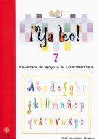 ya leo 7: cuadernos de apoyo a la lecto-escritura-jose martinez romero-9788497002424