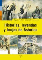 historias, leyendas y brujas de asturias miguel arrieta 9788497043724