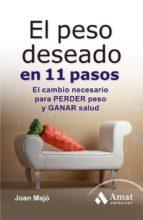 el peso deseado en 11 pasos (ebook) joan majo i merino 9788497354424