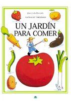 un jardin para comer-nathalie tordjman-9788497543224