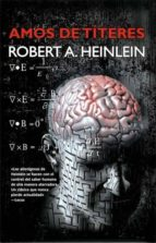 amos de títeres (ebook)-robert a. heinlein-9788498008524