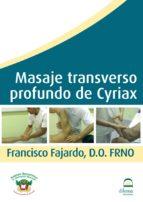 masaje transverso profundo de cyriax (dvd)-francisco fajardo ruiz-9788498272024