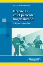 urgencias en el paciente hopitalizado manuel s. moya mir 9788498358124