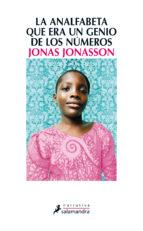 la analfabeta que era un genio de los numeros-jonas jonasson-9788498385724
