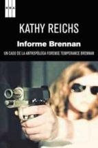 informe brennan-kathy reichs-9788498679724