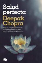 salud perfecta-deepak chopra-9788498724424
