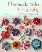 flores de tela kanzashi sylvie blondeau 9788498744224