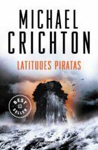 latitudes piratas michael crichton 9788499088624