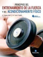 principios del entrenamiento de la fuerza y del acondicionamiento físico nsca (ebook)-gregory haff-travis triplett-9788499107424