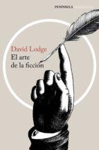 el arte de la ficcion-david lodge-9788499424224