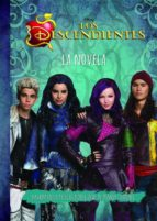 los descendientes. la novela walt disney 9788499517124