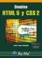 domine html5 y css2 jose lopez quijado 9788499640624