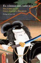 el codigo del samurai: de el libro de los cinco anillos y hagakur e-9788499700724