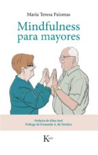 mindfulness para mayores-maria teresa palomas peix-9788499884424