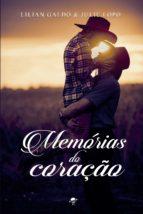 memórias do coração (ebook) julie lopo lilian galdo 9788568292624