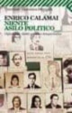 Niente asilo politico 978-8807819124 por Enrico calamai DJVU PDF FB2