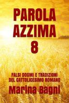 parola azzima 8 (ebook)-9788822899224