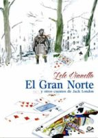el gran norte y otros cuentos de jack london lele vianello 9788899086824