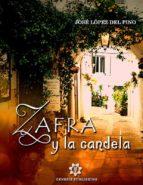 zafra y la candela (ebook)-9788899603724