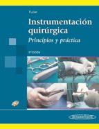 instrumentacion quirurgica 5ª ed.-j. fuller-9789500605724