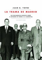 la trama de madrid (ebook)-juan b. yofre-9789500743624