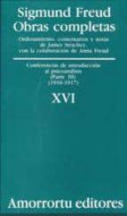 obras completas (vol. xvi): conferencias de introduccion al psico analisis (parte iii) (1916-1917)-sigmund freud-9789505185924