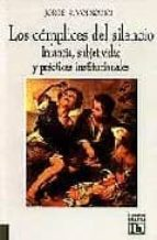 los complices del silencio: infancia, subjetividad y practicas in stitucionales-jorge r. volnovich-9789507249624