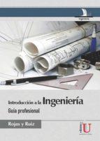 introducción a la ingeniería. guía profesional (ebook)-9789587623024