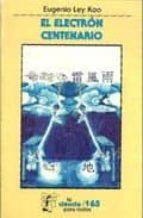 el electron centenario eugenio ley koo 9789681660024