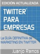 twitter para empresas: marketing en twitter (ebook)-juanjo ramos-cdlxi00337324
