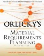 orlicky s material requirements planning (3rd ed.) carol a. ptak chad smith 9780071755634
