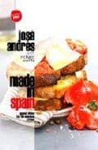 made in spain jose andres richard wolffe 9780307382634