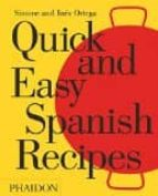 quick and easy spanish recipes simone ortega ines ortega 9780714871134