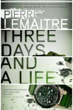 three days and a life-pierre lemaitre-9780857056634