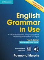 english grammar in use book with answers and interactive ebook 4th edition raymond murphy 9781107539334